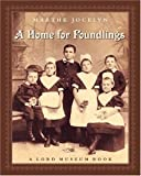 A Home for Foundlings, Marthe Jocelyn, 0887767095