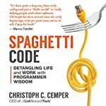 Spaghetti Code: Detangling Life and Work with Programmer Wisdom | Christoph C. Cemper