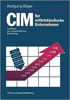 Book CIM für mittelständische Unternehmen: Leitfaden zur wirtschaftlichen Einführung