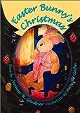 Easter Bunny's Christmas, Jean R. Gardner, 1553956621