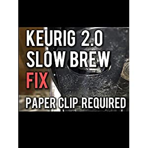 How to Fix a Keurig 2.0 that is Slow or Not Brewing