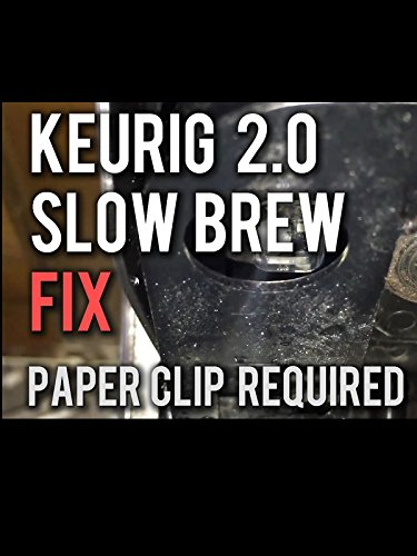 - How to Fix a Keurig 2.0 that is Slow or Not Brewing