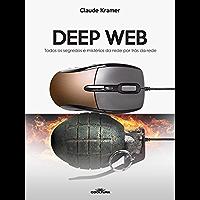 Deep Web: Todos os segredos e mistérios da rede por trás da rede