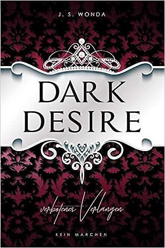 Dark Desire: Verbotenes Verlangen