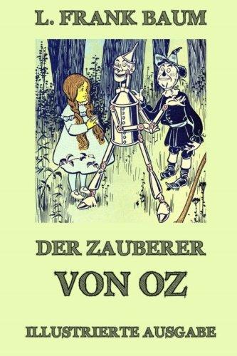 Der Zauberer von Oz: Ausgabe mit über 20 Illustrationen (German Edition) pdf epub