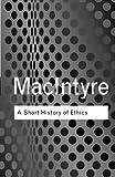 A Short History of Ethics (Routledge Classics)
