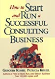 img - for How to Start and Run a Successful Consulting Business book / textbook / text book