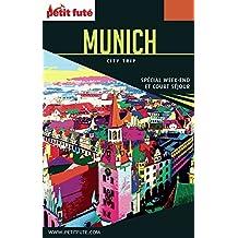 MUNICH CITY TRIP 2017 City trip Petit Futé (CityTrip)