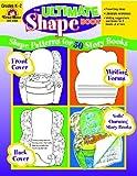The Ultimate Shape Book Grades K-2, Evan-Moor, 155799868X