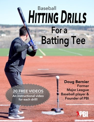 Baseball Drills - Baseball Hitting Drills for a Batting Tee: Practice Drills for Baseball, Book 1 (Edition 2) (Volume 1)