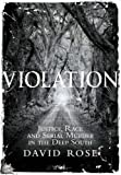 Violation: Justice, Race and Serial Murder in the Deep South