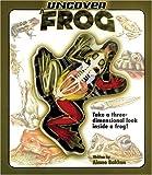 Uncover a Frog, Aimee Bakken, 1592234569