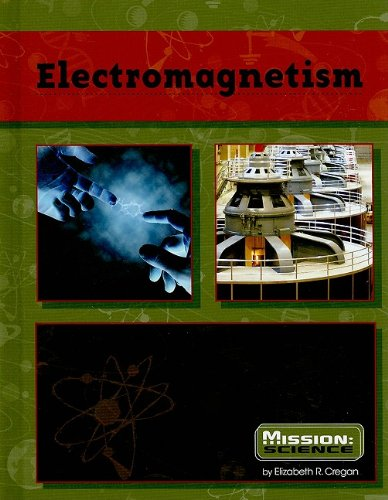 Electromagnetism (Mission: Science) pdf epub