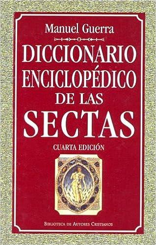 Diccionario enciclopedico de las sectas (MAIOR) : Guerra Gómez, Manuel:  Amazon.es: Libros