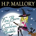 Fire Burn and Cauldron Bubble | H. P. Mallory