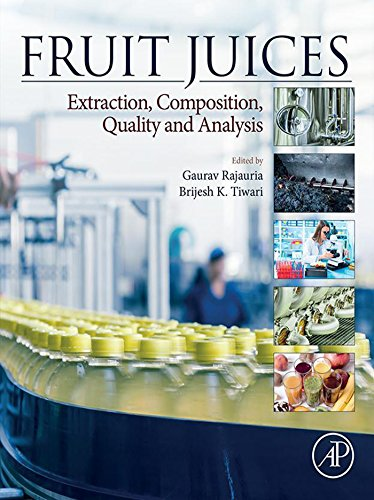 Fruit Juices: Extraction, Composition, Quality and Analysis ()