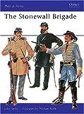 The Stonewall Brigade, John Selby, 0850450527