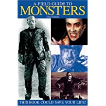 A Field Guide to Monsters: This Book Could Save Your Life