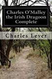 img - for Charles O'Malley the Irish Dragoon Complete book / textbook / text book