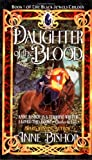 Daughter of the Blood, Anne Bishop, 0451456718