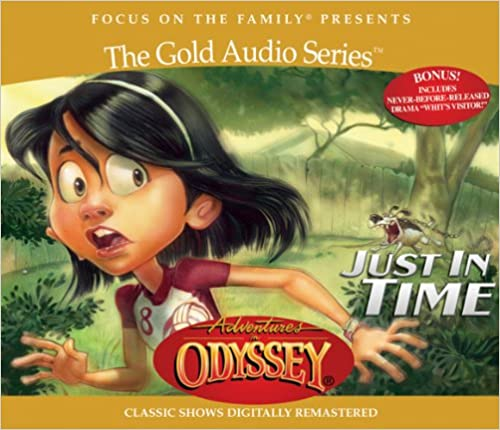 Just in Time (Adventures in Odyssey)