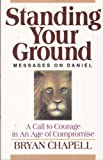 Standing Your Ground, Bryan Chapell, 0801025389