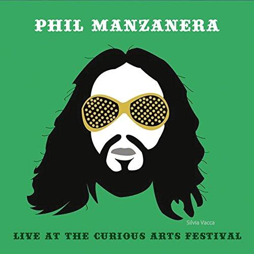 Phil Manzanera-Live At The Curious Arts Festival-CD-FLAC-2017-NBFLAC Download