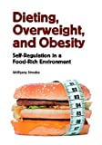 Dieting, Overweight, and Obesity, Wolfgang Stroebe, 1433803356