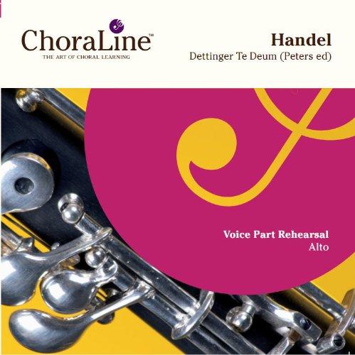 Handel Dettingen Te Deum (Peters Edition) ALTO Rehearsal CD