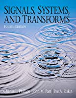 Signals, Systems, and Transforms, 4th Edition Front Cover
