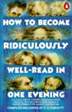 How to Become Ridiculously Well-Read in One Evening, E.O. Parrott, 0140074511
