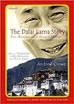 The Dalai Lama Story: The Making of a...