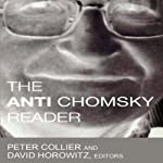 The Anti-Chomsky Reader  | David Horowitz,Peter Collier