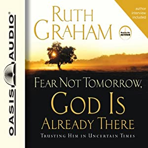 Fear Not Tomorrow, God Is Already There Audiobook