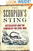 #7: The Scorpion's Sting: Antislavery and the Coming of the Civil War
