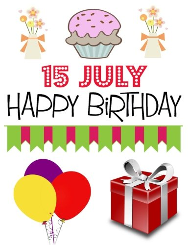 Download 15 July Happy Birthday: Large Sized Blank Sketchbook to Draw, Doodle, Sketch or Write, 15 July Birthday Gifts - (8.5x11 inch) (145 pages) pdf epub