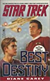 Best Destiny, Diane L. Carey, 0671795880