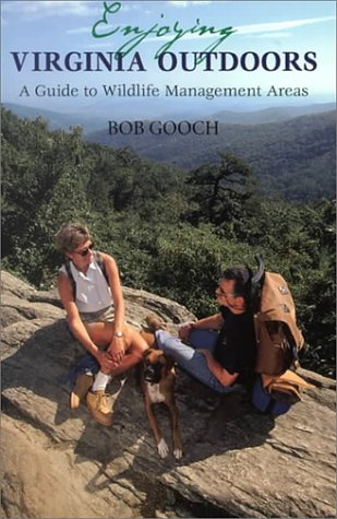 Download Enjoying Virginia Outdoors: A Guide to Wildlife Management Areas PDF