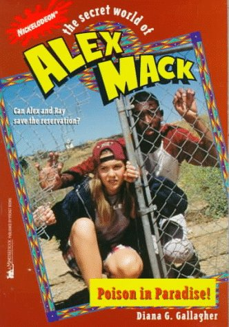 Poison In Paradise   The Secret World Of Alex Mack