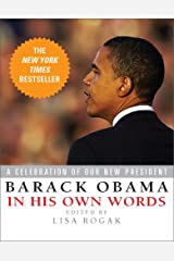 Barack Obama in His Own Words Hardcover