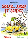 Soleil, sable et science par Pepin