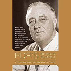 FDR's Deadly Secret