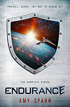 Endurance: The Complete Series by [Spahn, Amy]