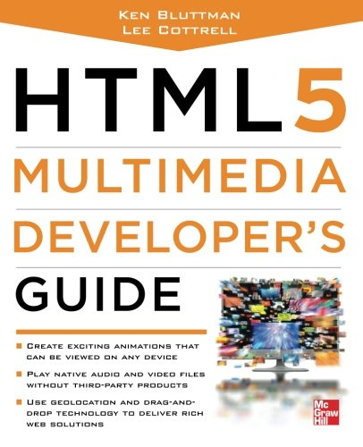 HTML5 Multimedia Developer's Guide by McGraw-Hill Education