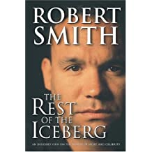 The Rest Of The Iceberg: And Insider's View On The World Of Sport And Celebrity