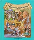 The Pennsylvania Colony, Dennis Brindell Fradin, 0516003909