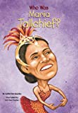 Who Is Maria Tallchief?, Catherine Gourley, 0448426757