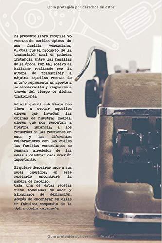 RECETAS DE MI MAMA: REMEMBRANZA DE OLORES Y TRADICIONES (Spanish Edition): YOLANDA MANRIQUE LANDER, YOLIMAR CARPAVIRE DE MACHADO, MIGNETH D ACOSTA H., ...