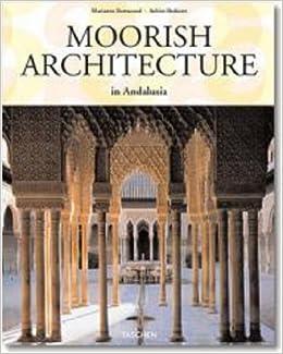 moorish architecture taschen 25th anniversary series amazon co uk