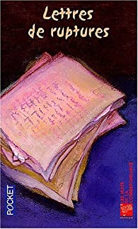 Lettres de ruptures par Jacques Serena